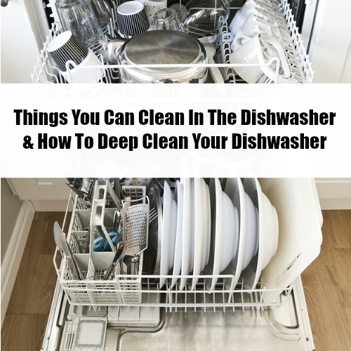 Things You Can Clean In The Dishwasher Cleaning Hack Cleaning Hacks Clean Dishwasher Cleaning Your Dishwasher