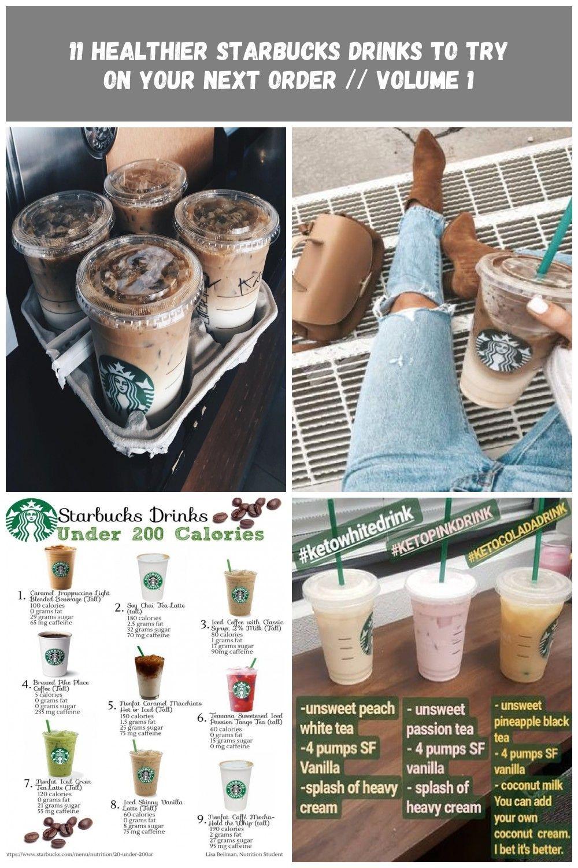 10 Healthy Starbucks Drinks | Cella Jane starbucks drink 11 Healthier Starbucks Drinks To Try On Your Next Order // Volume 1 #healthystarbucksdrinks