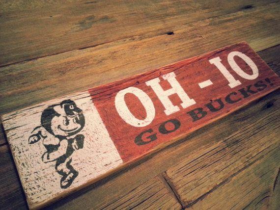 oh - io GO BUCKS! Ohio State Vintage Rustic Brutus Sign on Reclaimed Barn  Wood - Oh - Io GO BUCKS! Ohio State Vintage Rustic Brutus Sign On