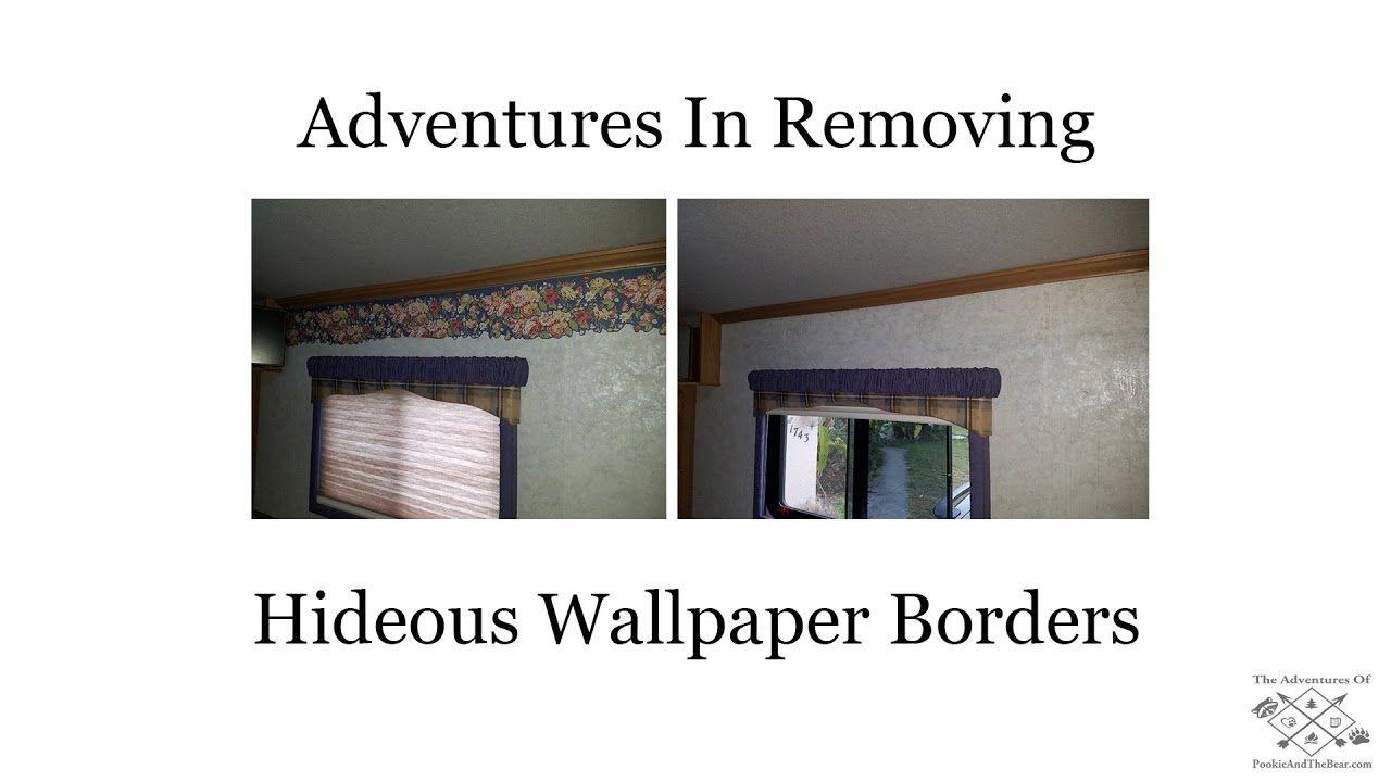 How to Remove RV Wallpaper Border YouTube Rv wallpaper