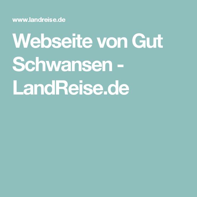 Webseite von Gut Schwansen - LandReise.de
