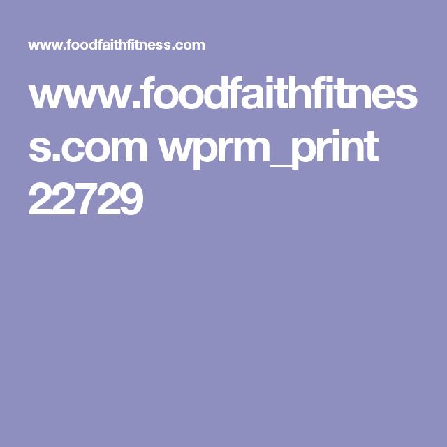 www.foodfaithfitness.com wprm_print 22729