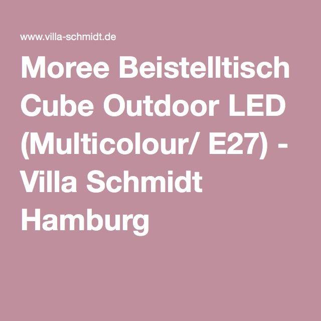 Moree Beistelltisch Cube Outdoor LED (Multicolour/ E27) - Villa Schmidt Hamburg