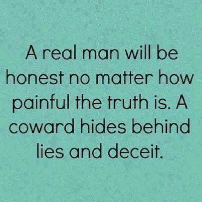 A Real Man Will Be Honest Quotes Relationships Quote Relationship Quote  Relationship Quotes Instagram Quotes