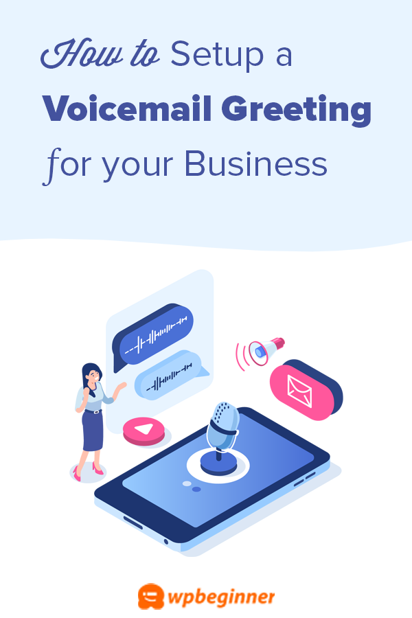 How To Setup A Business Voicemail Greeting With Examples Voicemail Greeting Voicemail Greetings