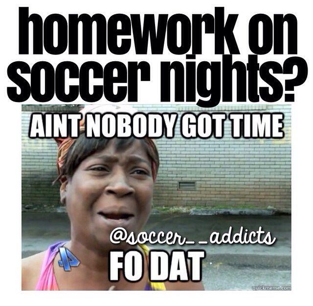 So True I Feel Bad For Not Doing It But Then Again I Don T Care Funny Soccer Memes Soccer Jokes Soccer Funny