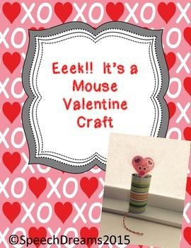 Valentine S Day Craft Free Mouse S First Valentine Book Companion Valentine Day Crafts Free Valentine Craft Free