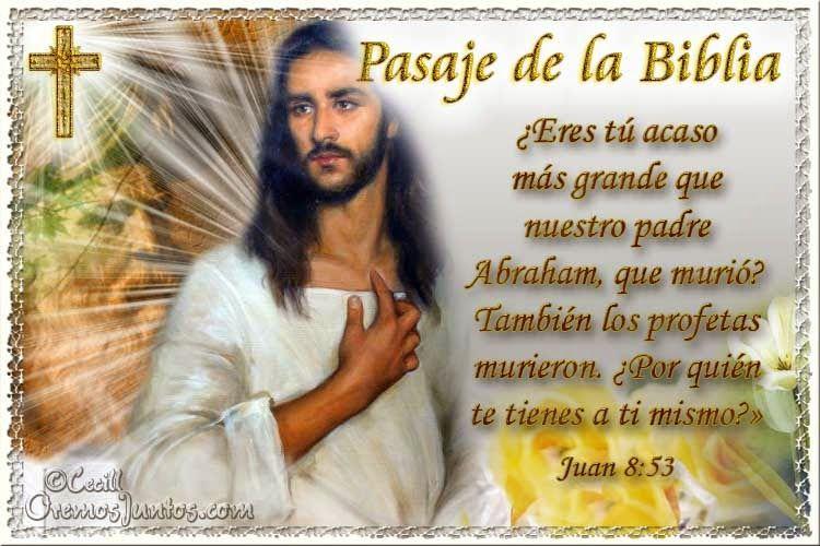 Vidas Santas: Santo Evangelio según san Juan 8:53