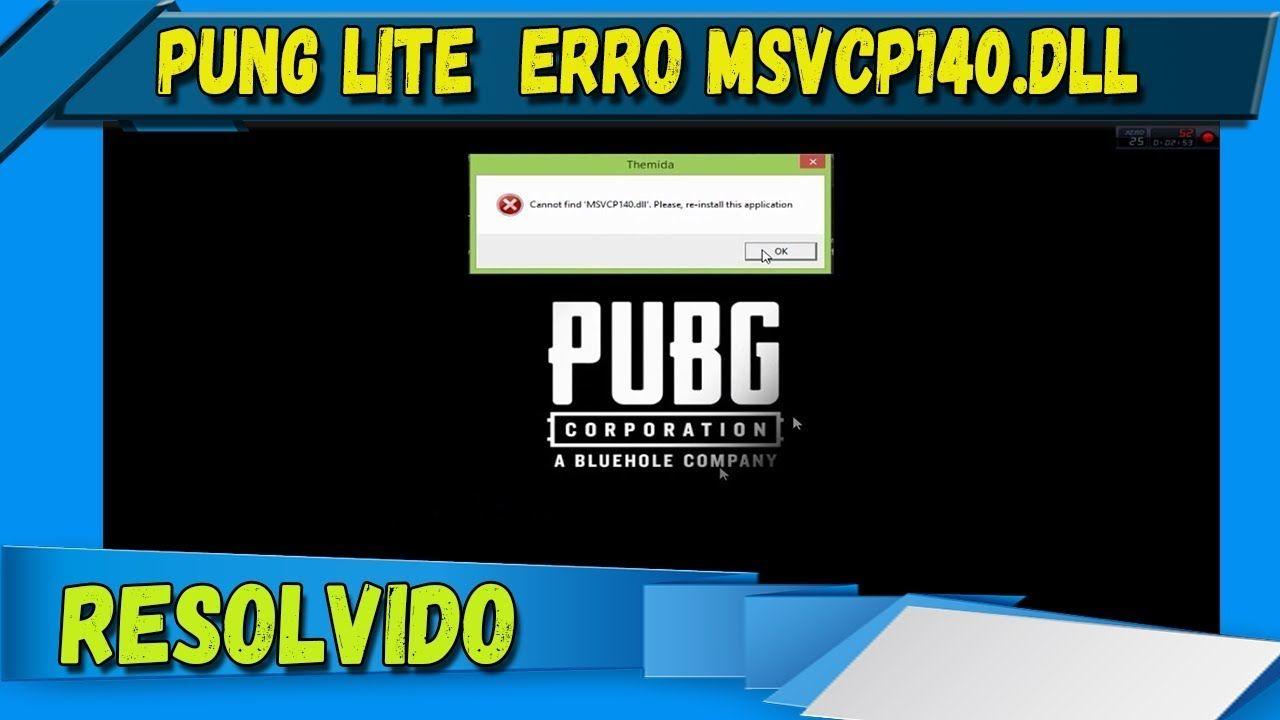 Pubg Lite Error Msvcp140 Dll Resolvido 2019