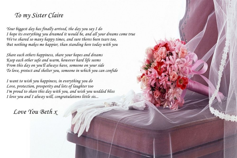 A4 Poem To Sister On Her Wedding Day Ideal For Framing Beautiful Memento In Home Furniture Amp D Sister Wedding Speeches Sister Wedding Quotes Wedding Poems