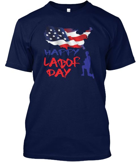 Happy Labour Day Navy T-Shirt Front
