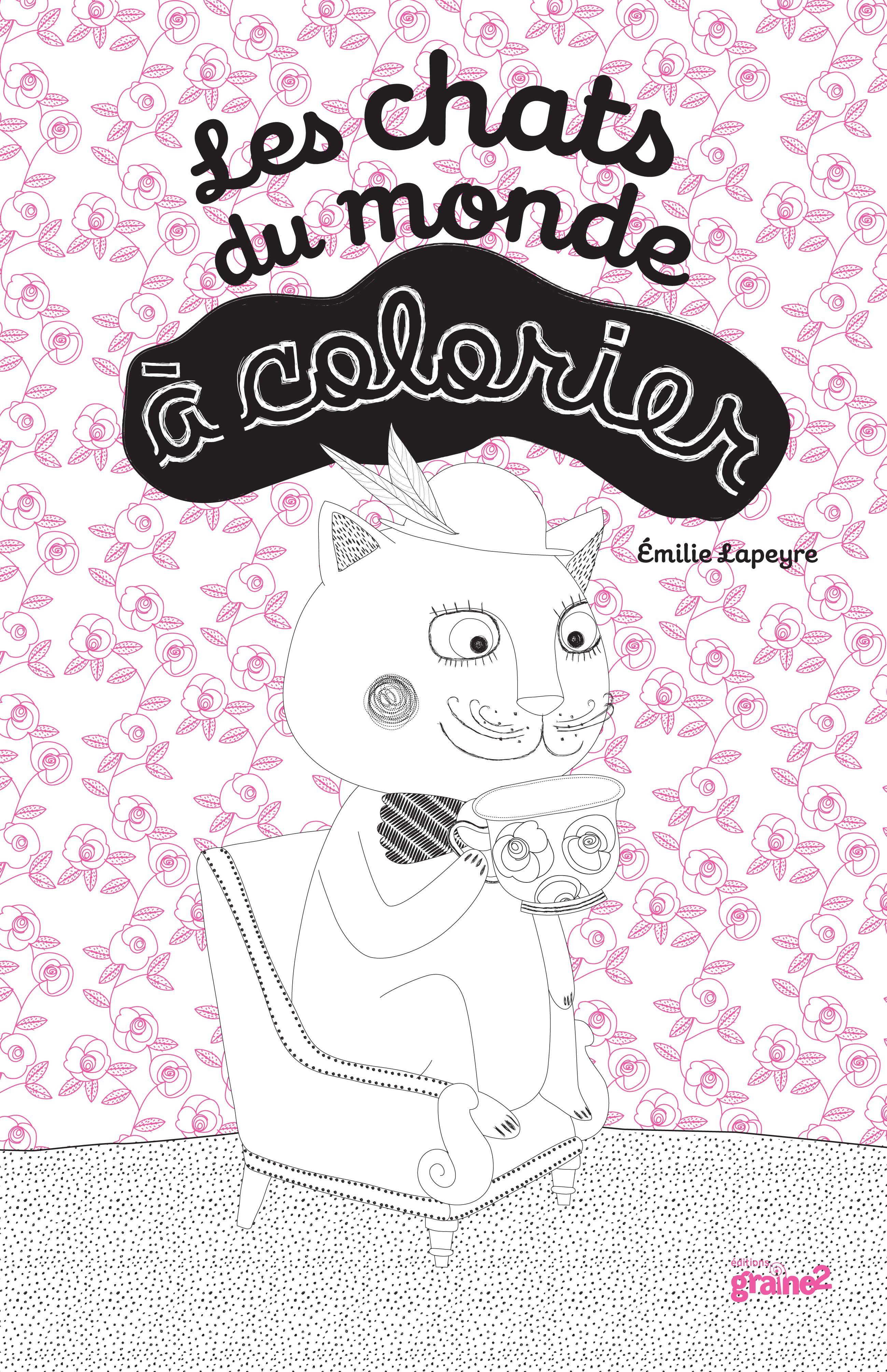 Une nouvelle couverture pour les chats du monde colorier editions graine2 les chats du - Chat a colorier ...