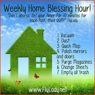 Fly Lady Weekly Home Blessing Hour