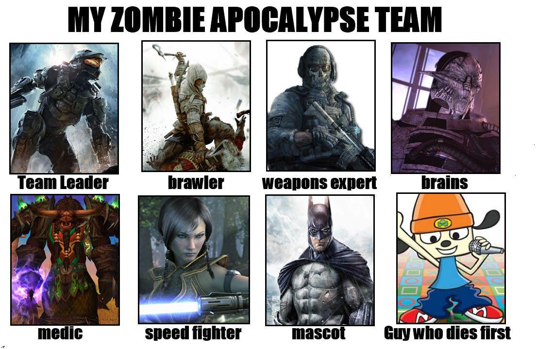 My All Star Video Game Zombie Apocalypse Team My Zombie Apocalypse Team Zombie Apocalypse Team Zombie Apocalypse Apocalypse