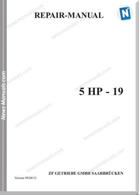 Zf 5Hp19E Repair Manual | Repair Manual