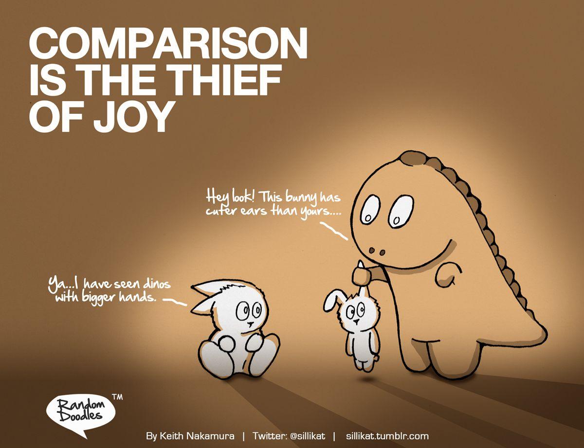 Comparison is the thief of joy | Random doodles ...