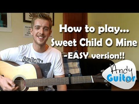 Sweet Child O Mine | Guns n Roses | How to play an Easy Beginners version! - YouTube