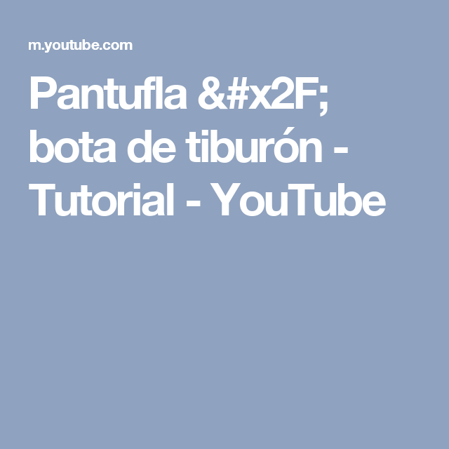 Pantufla / bota de tiburón - Tutorial - YouTube | zapatos en crochet ...