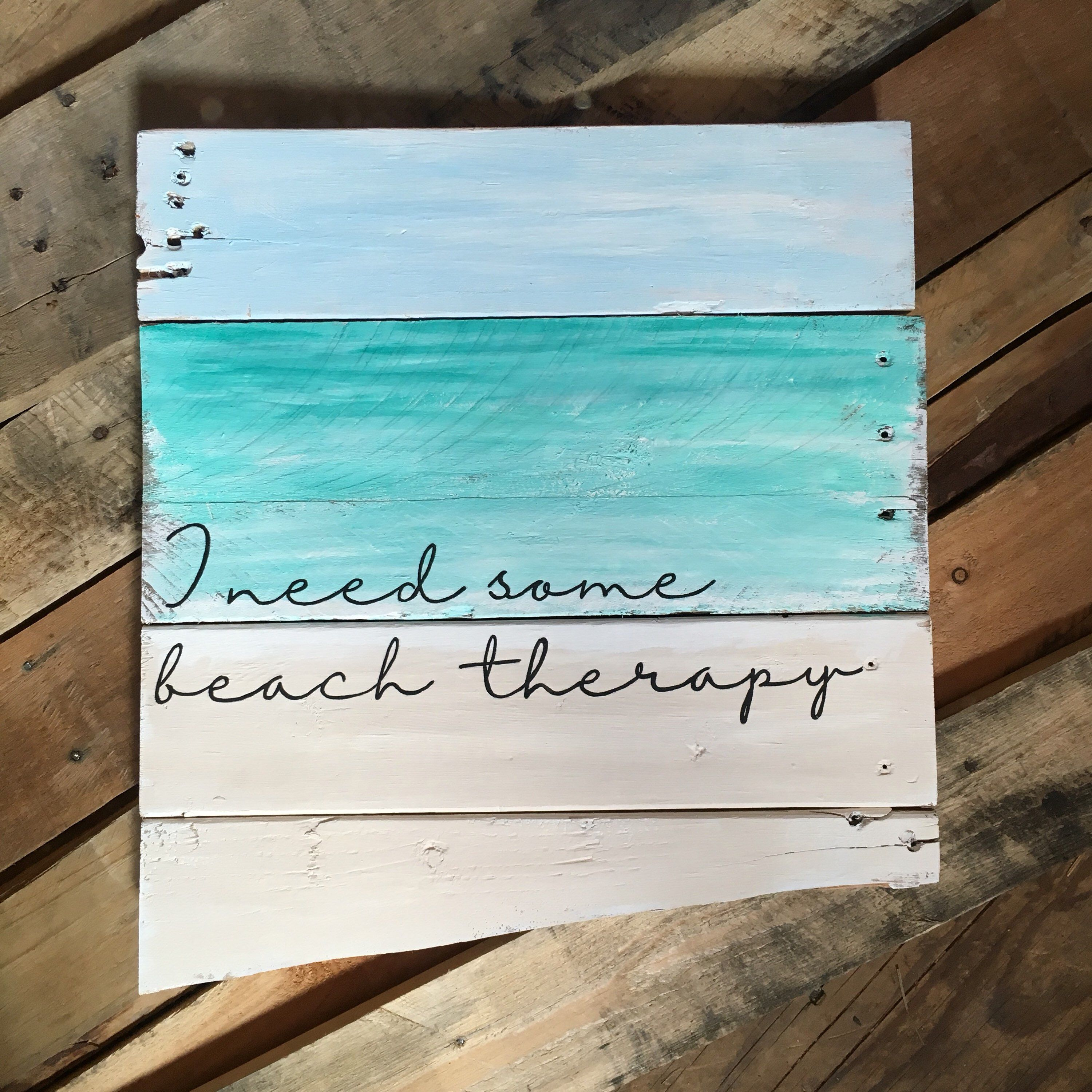 I Need Some Beach Therapy Pallet Sign From My Etsy Shop Https Www Etsy Com Listing 529051079 Beach Si Wooden Signs Diy Custom Wooden Signs Beach Signs Wooden