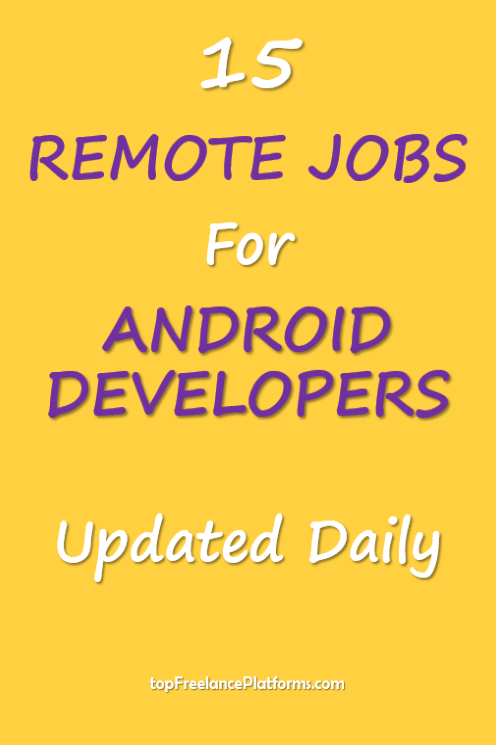 Remote Jobs For Android Developers Remote Jobs Freelancing Jobs Job