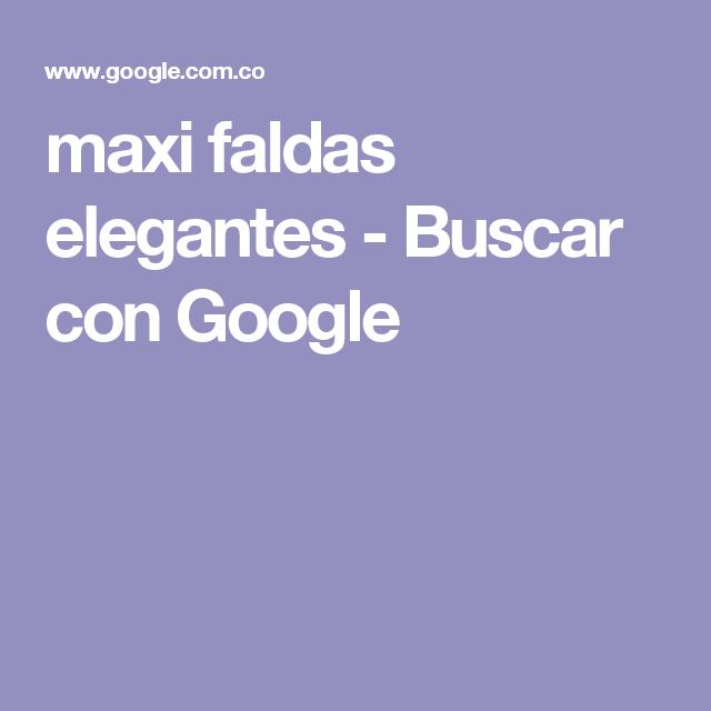 maxi faldas elegantes - Buscar con Google