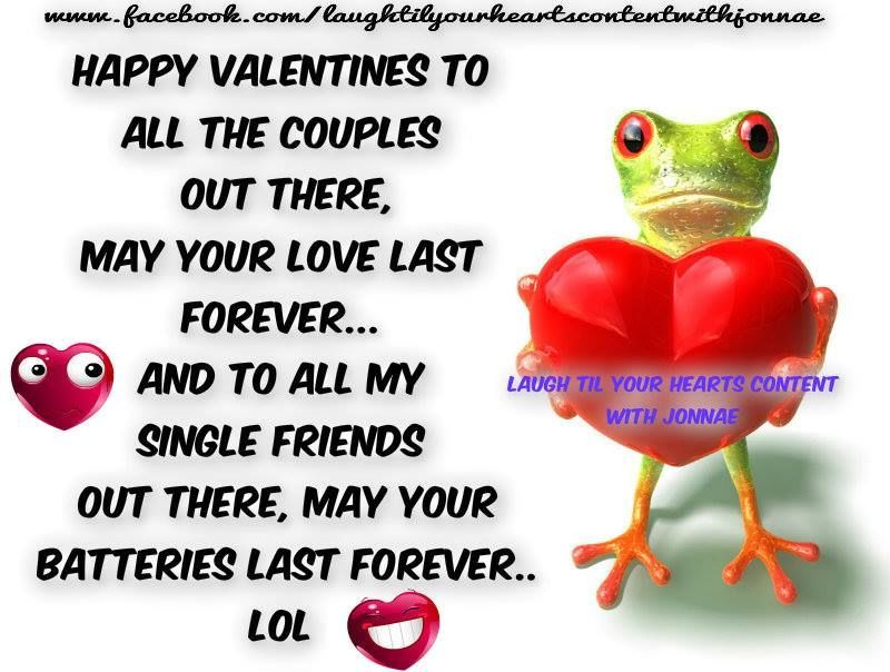 Funny Happy Valentines Day Quote For Couples And Singles Funny Valentines Day Quotes Valentines Day Funny Happy Valentines Funny