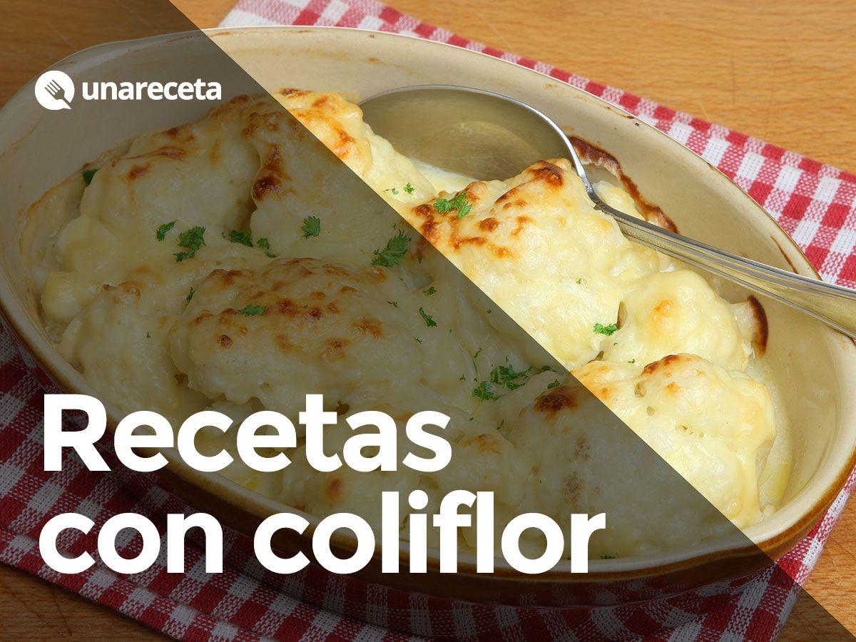 Cocinar Coliflor | Descubre Diferentes Recetas Para Cocinar La Coliflor