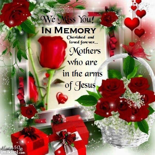 In Memory Of Mothers In Heaven Mom In Heaven Mother In Heaven Mom In Heaven Quotes