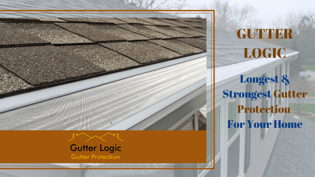 Gutter Logic Gutter Protection Brand Reviews Updated Aug 2020 In 2020 Gutter Protection Gutter Logic