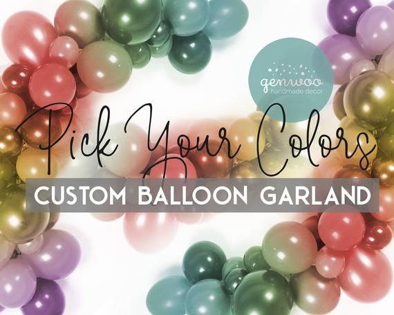 Custom Balloon Garland Kit, Pick Your Colors, Personalized Balloon Garland, Balloon Arch, Balloon Decoration, Birthday Decor, Baby Shower #balloonarch