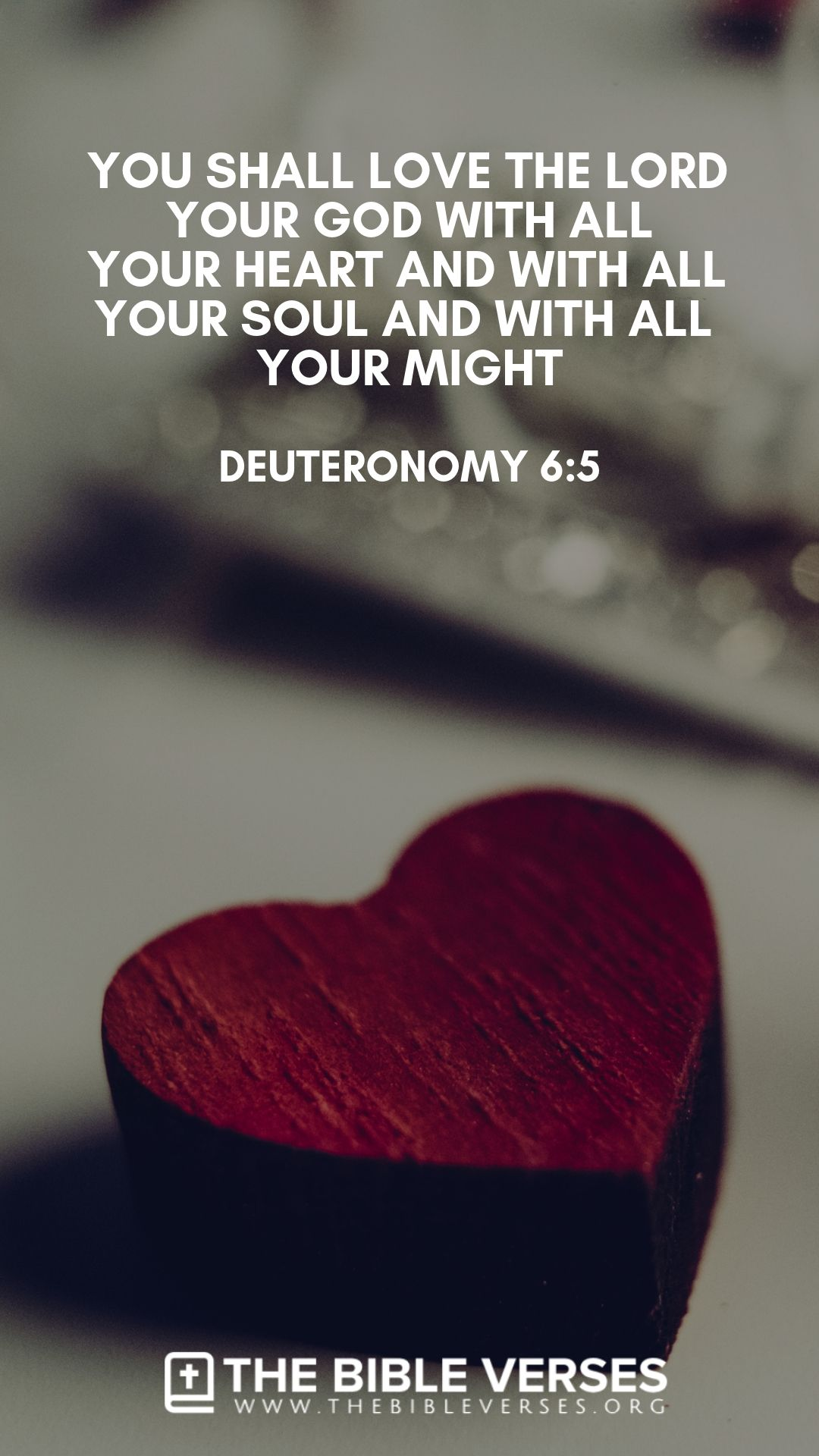 And thou shalt love the Lord thy God with all thine heart, and with all thy soul, and with all thy might (Deuteronomy 6:5). #BibleVerses #BibleQuotes #ScriptureQuotes #GodQuotes