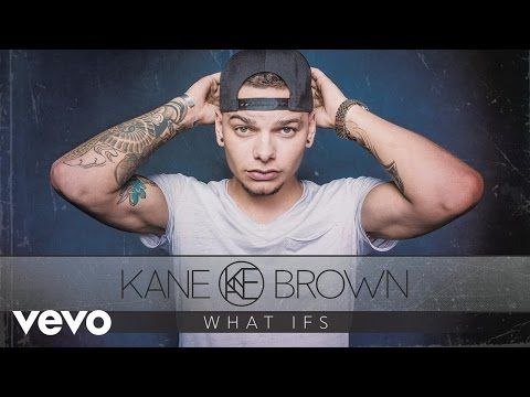 Kane Brown - What Ifs (Audio) ft  Lauren Alaina - YouTube | Country