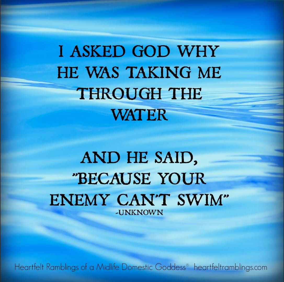 Inspirational God Quotes Your Enemy Can't Swimtrust God Quotes Pictures