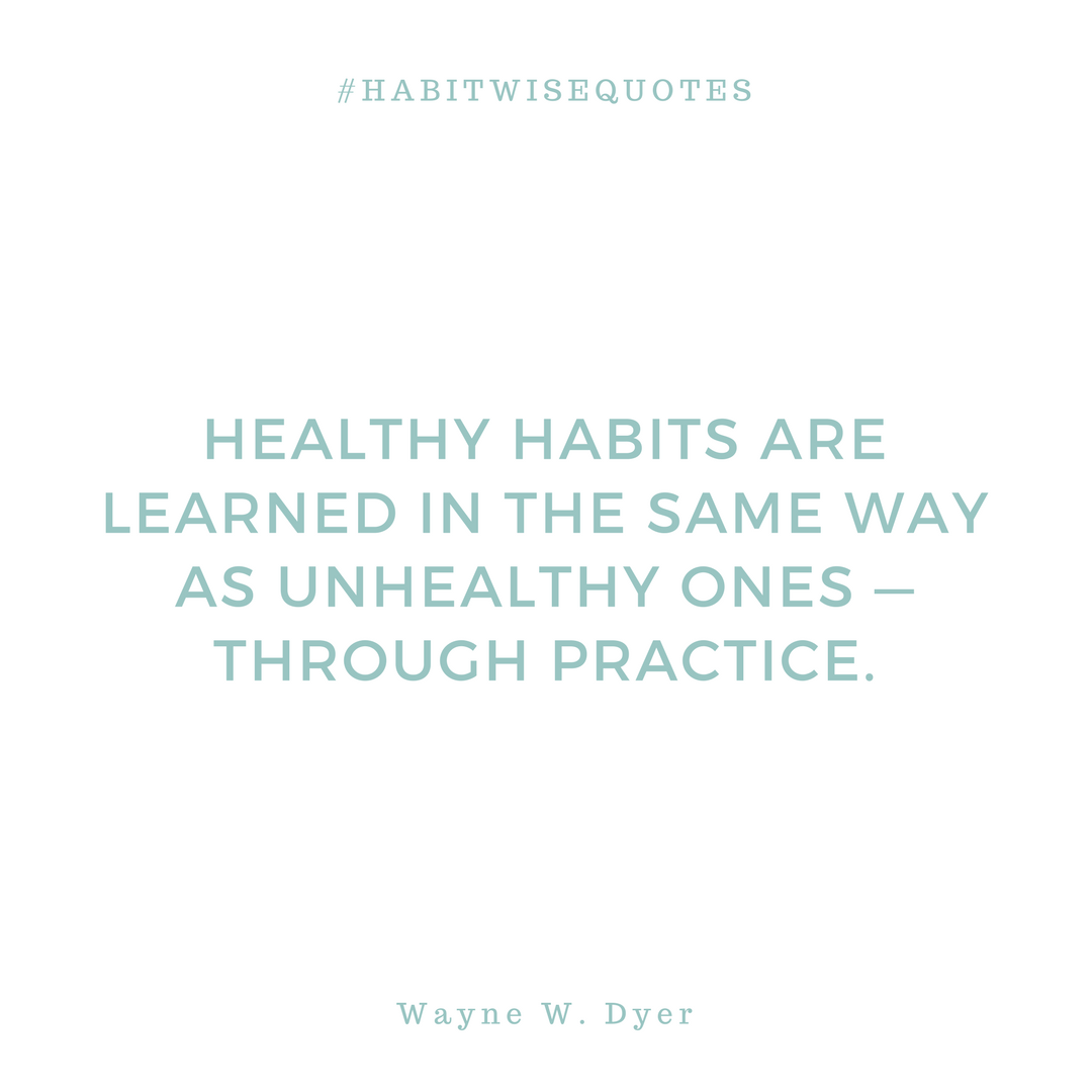 Good Habits Don T Happen Without Structure The Habitwise