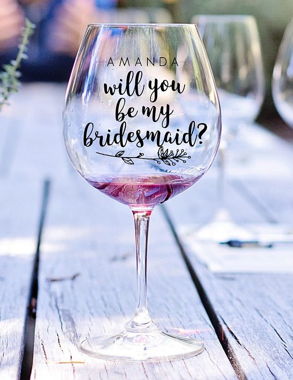 2c32752e2f3 Will You Be My Bridesmaid Personalized Vinyl Decal, DIY Bridesmaid  Proposal, Bridesmaid Decal, Wine