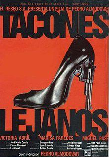 Tacones Lejanos (1991) // Pedro Almodóvar