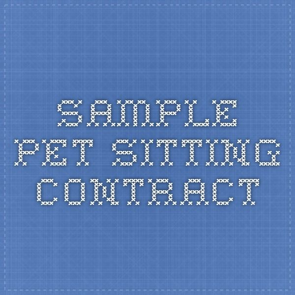 sample pet sitting contract pets pinterest pets pet sitting