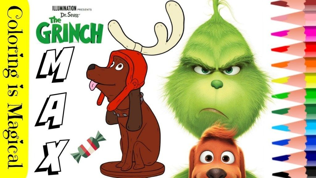 Max The Dog From The Grinch Movie Coloring Video The Grinch Movie Grinch Grinch Coloring Pages
