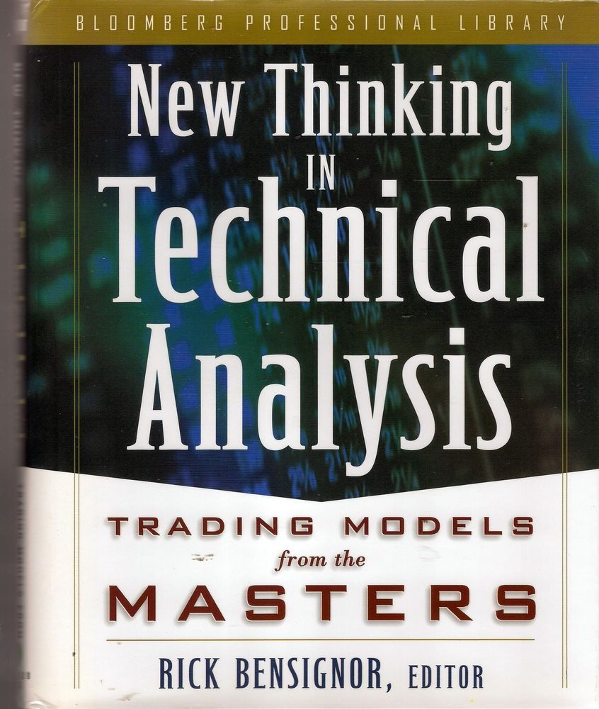 New Thinking In Technical Analysis Trading Models Commodity Stock Share Market