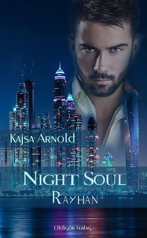 Ein tolles neues Buch aus der Feder von Kajsa Arnold:  Am Freitag, den 08.08.2014 geht Night Soul 3 - Rayhan als E-Book in den Verkauf..... #Buch #oldigor #neu #kajsaarnold #nightsoul3rayhan http://www.kajsaarnold.com/night-soul.html
