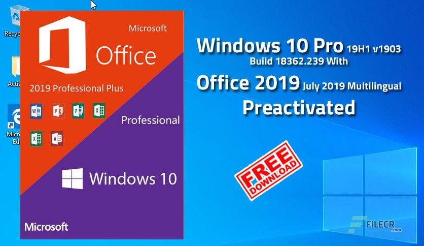 Free Download Windows 10 Pro 19H1 v1903 Build 18362 239 with