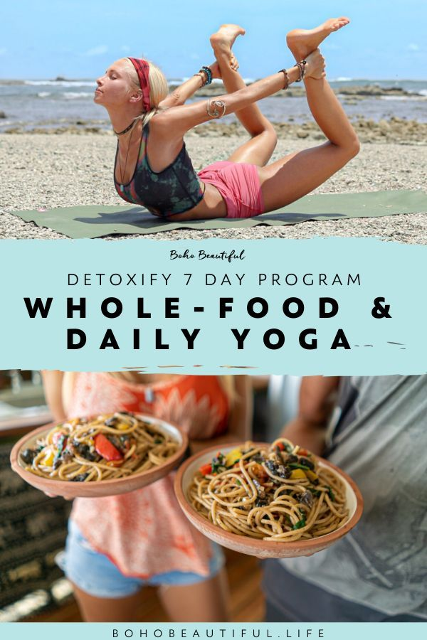"""A 7 Day Plant Based Healthy Eating and Daily Yoga Program. Boho Beautiful """"Detoxify"""" is seven day cl..."""