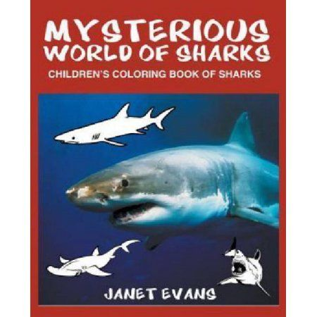 Mysterious World of Sharks: Children's Coloring Book of Sharks
