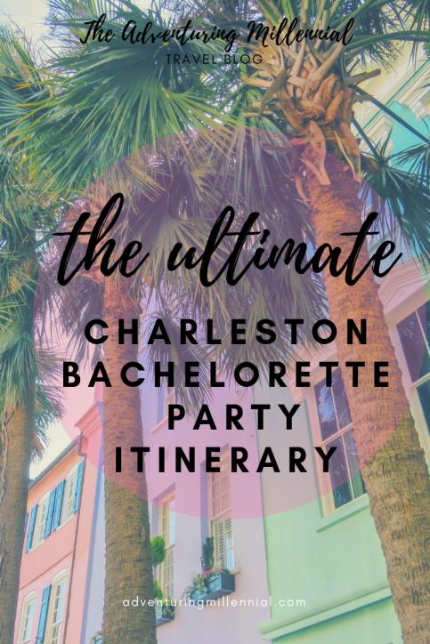 Perfect Charleston Bachelorette Party Itinerary-Th
