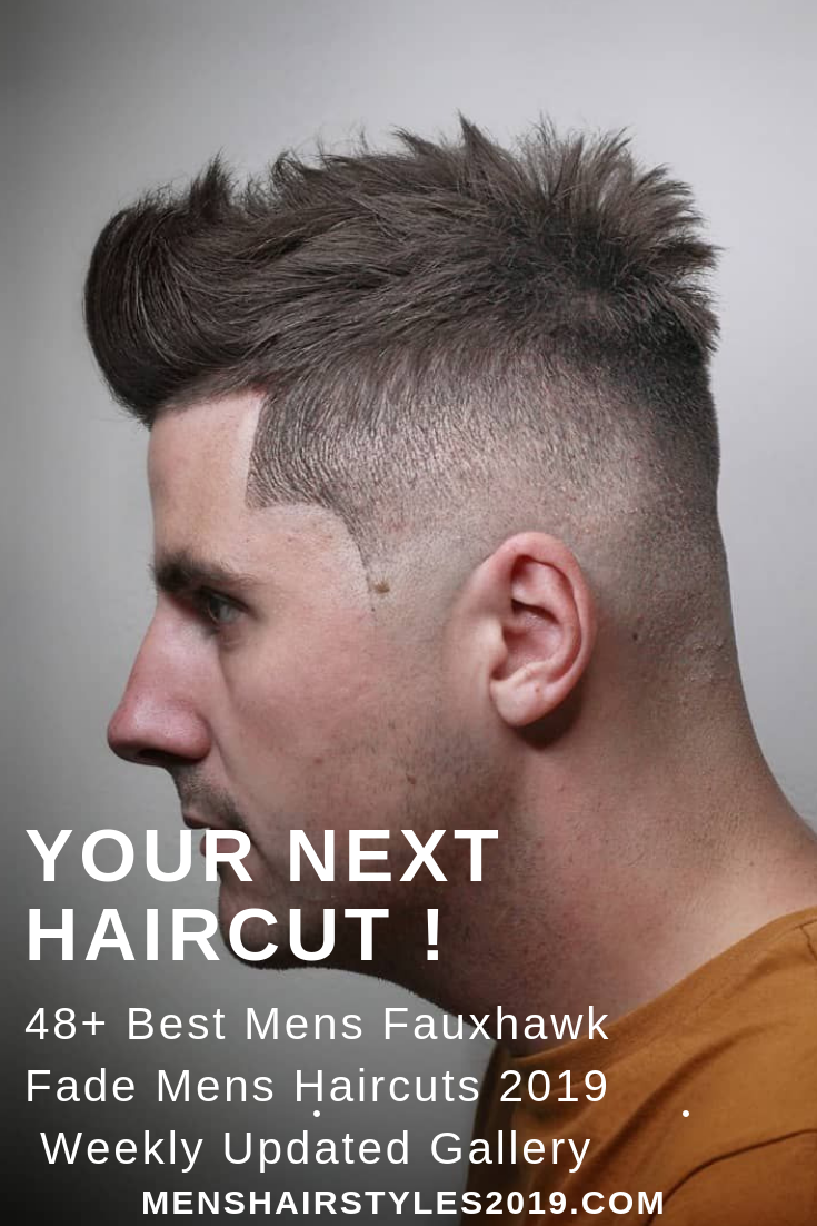 Your next haircut best fauxhawk fade mens hairstyles