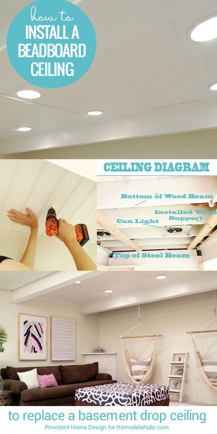 How To Install A Basement Beadboard Ceiling To Replace A Drop Ceiling Tutorial From Providen Dropped Ceiling Basement Ceiling Ideas Cheap Basement Remodeling