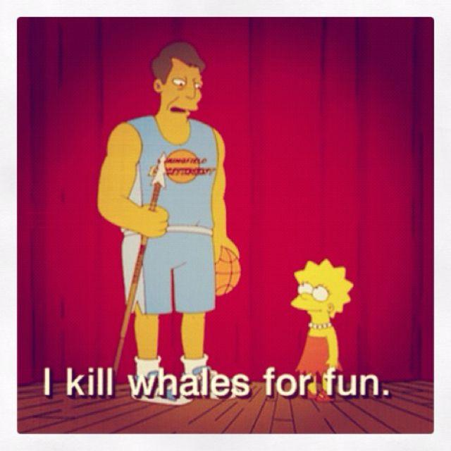 I kill Whales for Fun