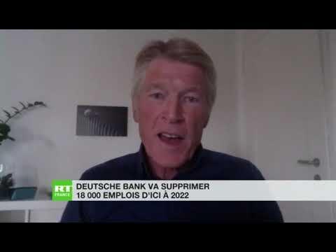 Vidéo choc la Deutsche Bank va supprimer 18000 emplois et