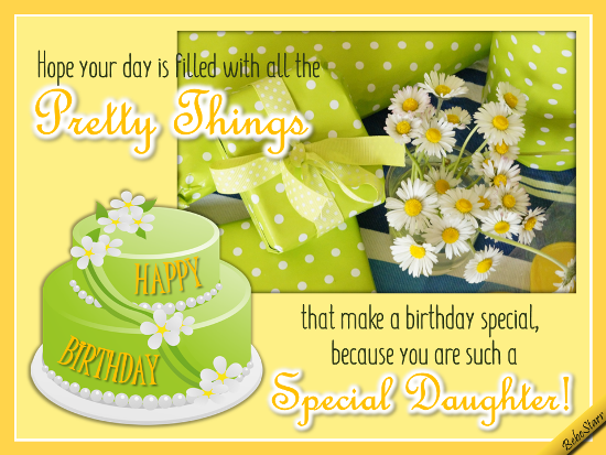 Birthday Ecard For A Special Daughter 123greetings Profile Bebestarr SavvySocialCrew