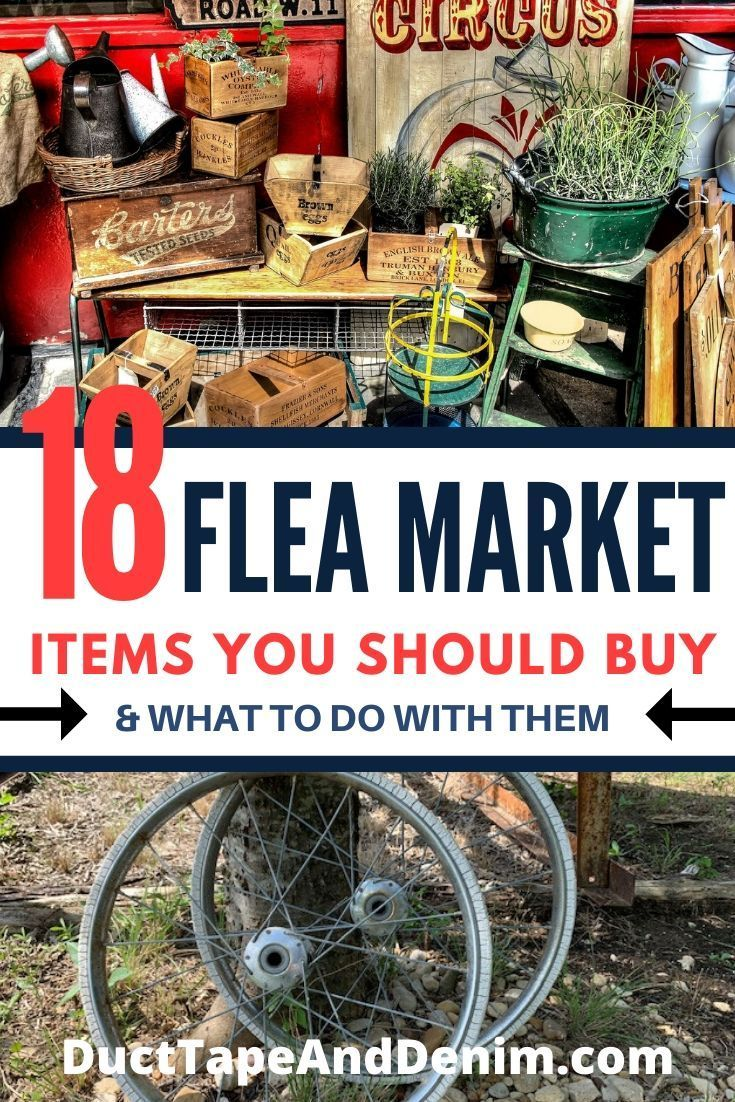 18 Flea Market Items You Should Buy & What to Do With Them